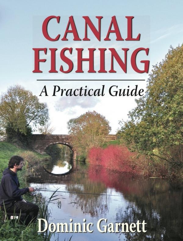 Canal Fishing Book Dominic Garnett