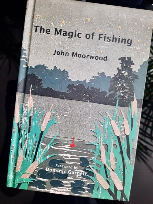 Magic of Fishing John Morwood